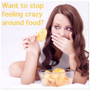 want to stop feeling crazy around food